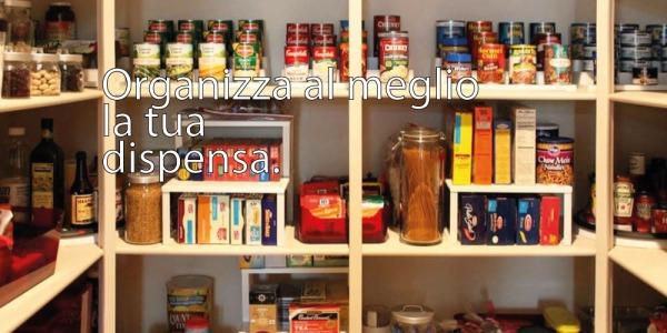 Come organizzare la dispensa in cucina, ecco qualche buona idea