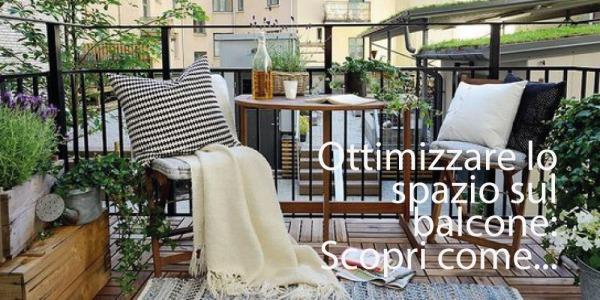 Ottimizzare lo spazio sul balcone: cosa non può mancare per mantenere l'ordine